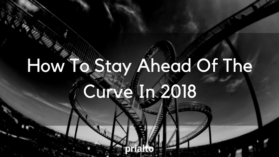 stay ahead of the curve 2018