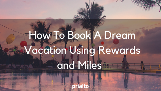 book a vacation with rewards and miles