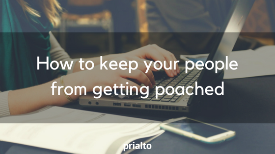 keep your people from getting poached