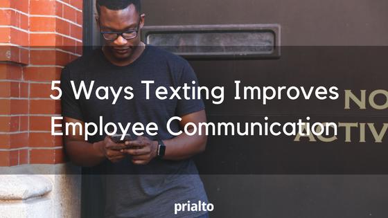 texting improves employee communication