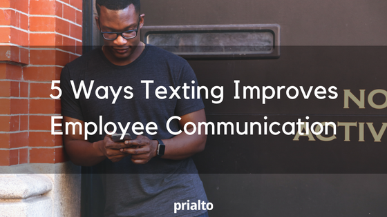 texting improves employee communication