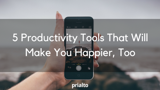 productivity tools that make you happier