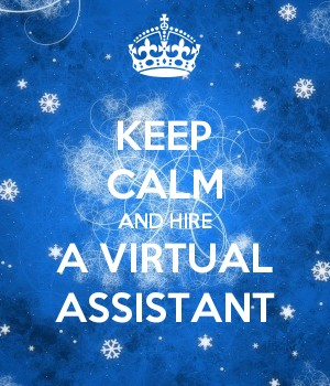 Keep calm and hire a virtual assistant.jpg