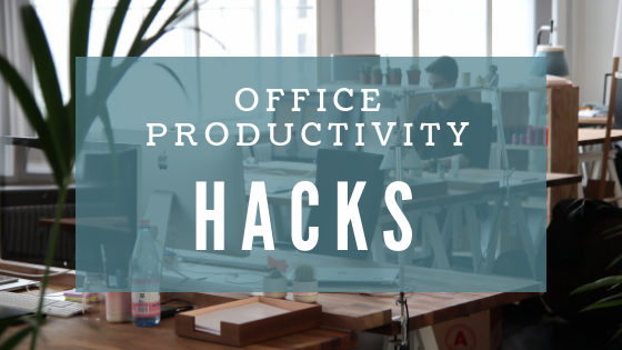 Office ProductivityHacks