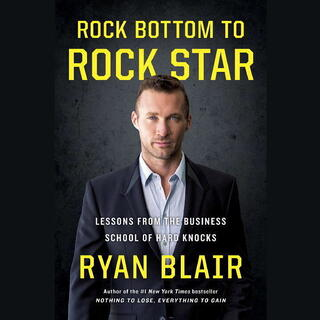 Rock Bottom to Rock Star Ryan Blair.jpg