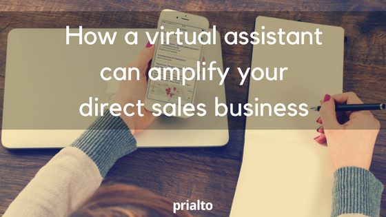 How a virtual assistant can amplify your direct sales business