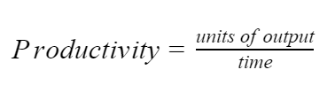Productivity = units of output divided by time