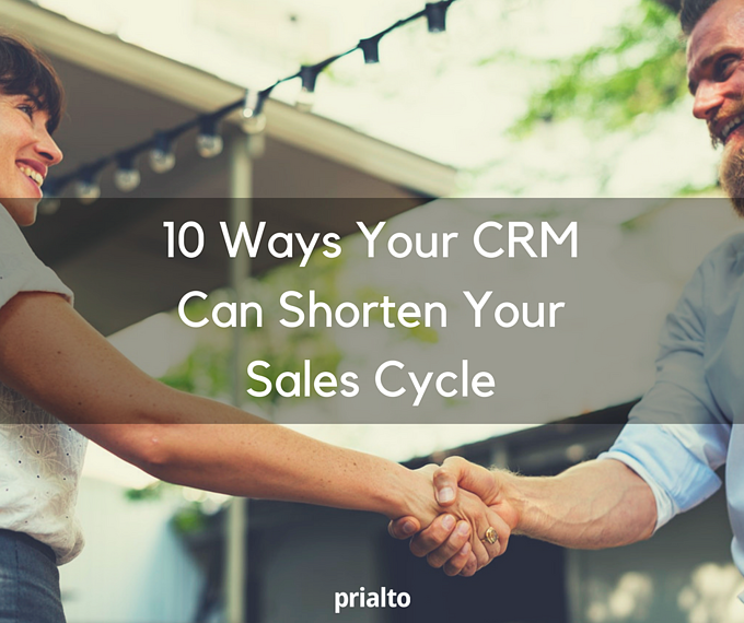 shorten your sales cycle crm